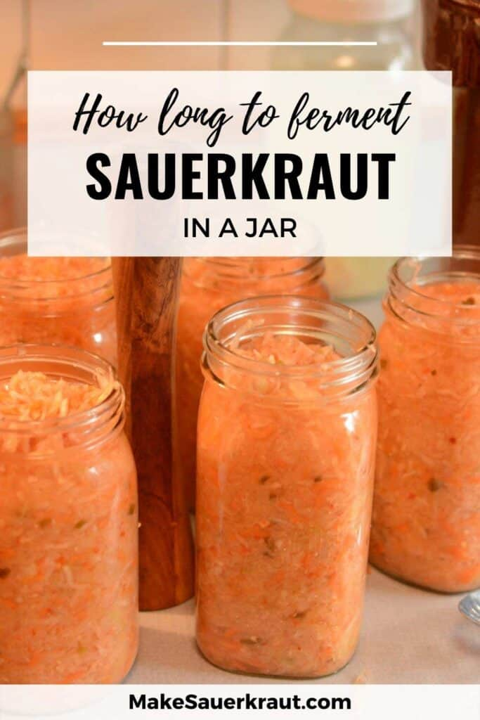 How Long To Ferment Sauerkraut in a Jar