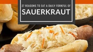 27 benefits of sauerkraut. | makesauerkraut.com