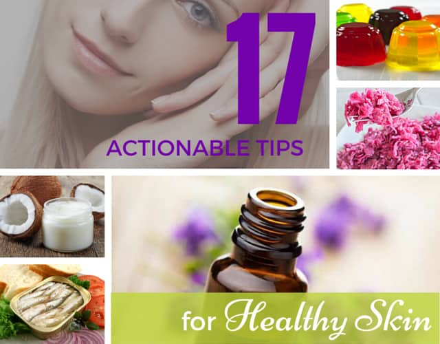 17 Tips for Healthy Skin. | makesauerkraut.com