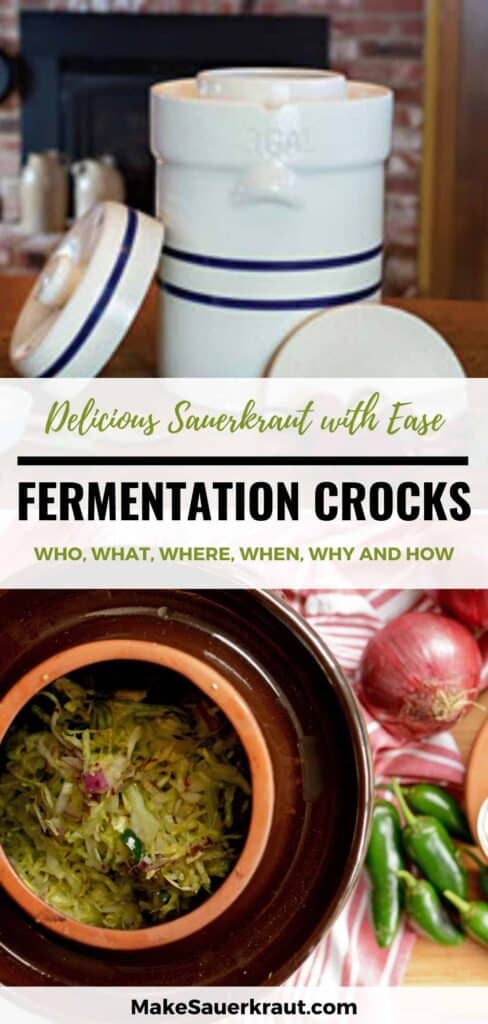 Delicious Sauerkraut with Ease; Fermentation Crocks: The Who, What, Where, When, Why and How