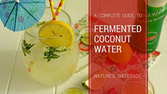 Fermented Coconut Water: The Complete Guide. | makesauerkraut.com