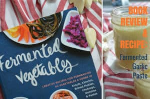 Fermented Vegetables Book Review. > makesauerkraut.com