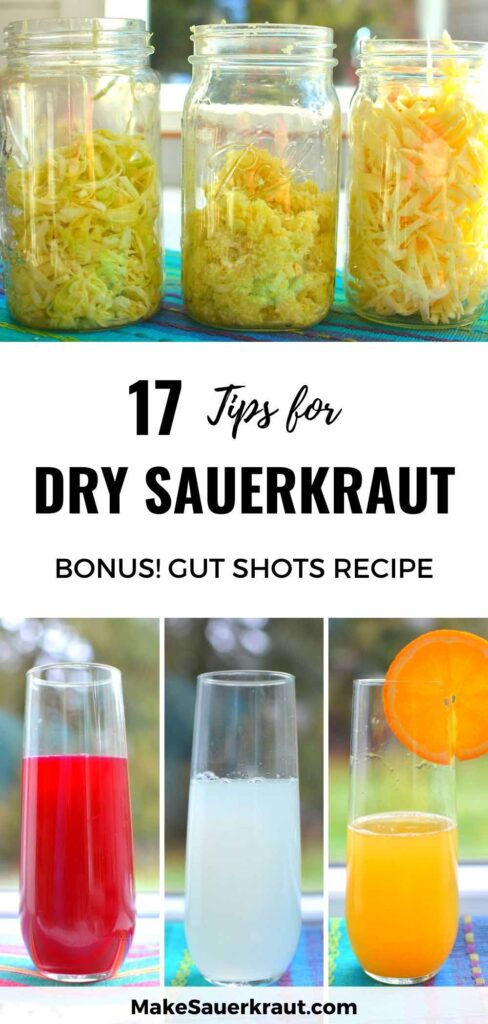 Tips for Dry Sauerkraut (Bonus: Gut Shots Recipe)