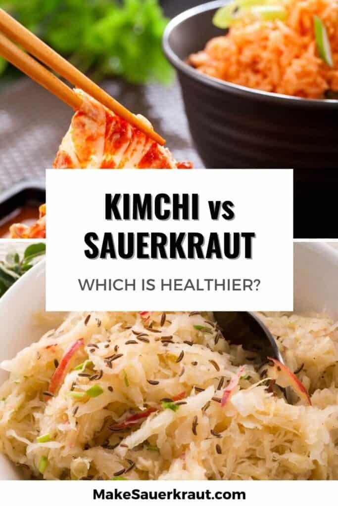 kimchi vs sauerkraut which is healthier